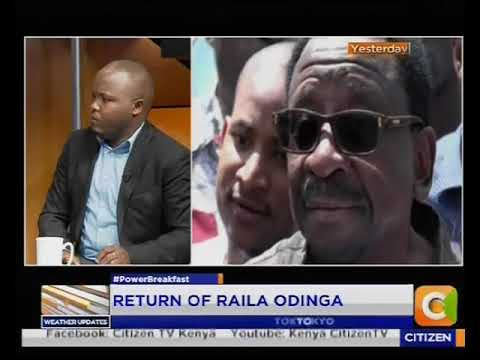 Power Breakfast: Return of Raila Odinga