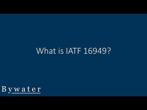 What is IATF 16949?