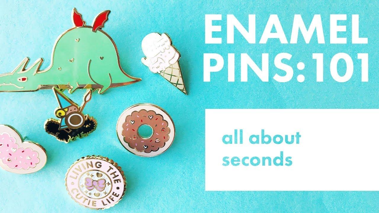 Enamel Pins 101: Seconds Pins