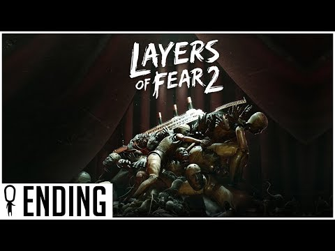 ENDING - Part 12 - Layers of Fear 2 - Gameplay Lets Play Walkthrough