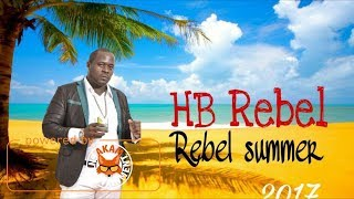 HB Rebel - Rebel Summer - June 2017