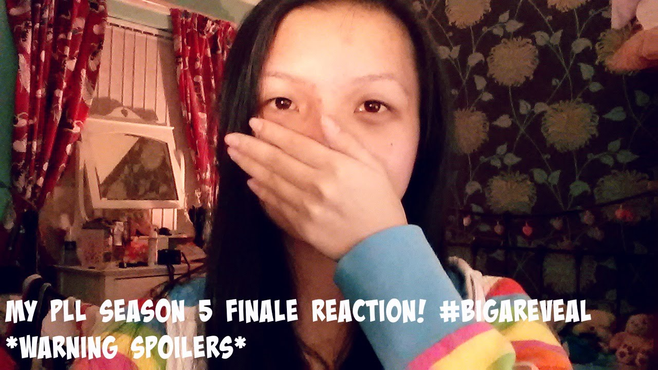 My PLL Season 5 Finale Reaction! #BigAReveal *WARNING ...