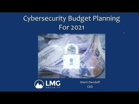 Cybersecurity Budget Planning For 2021