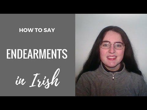 How To Say Irish Gaelic Endearments