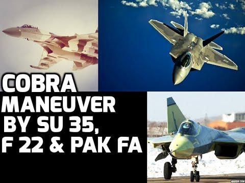 COBRA MANEUVER BY SU 35, F 22 & PAK FA