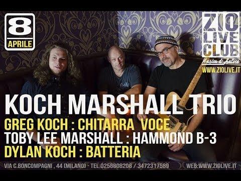 KOCH MARSHALL TRIO - full concert at Zio Live Music Club Milano