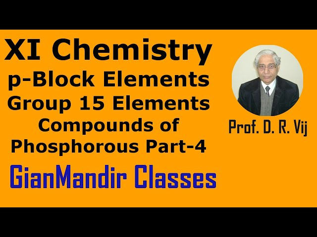 XI Chemistry | p-Block Elements | Group 15 Elements | Compounds of Phosphorous Part-4 by Ruchi Mam