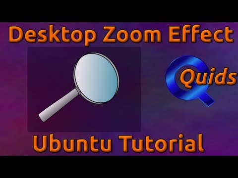 How to Enable Desktop Zoom Effect in Ubuntu 12.04