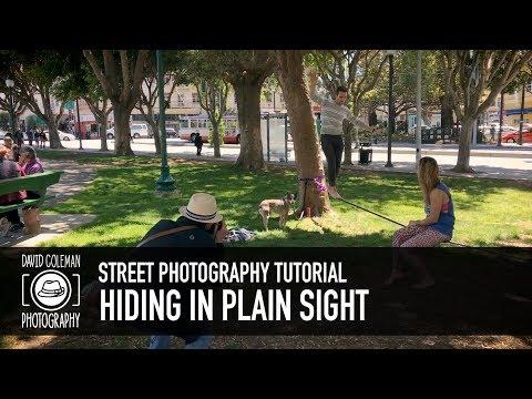 Street Photography Tutorial - Hiding in Plain Sight