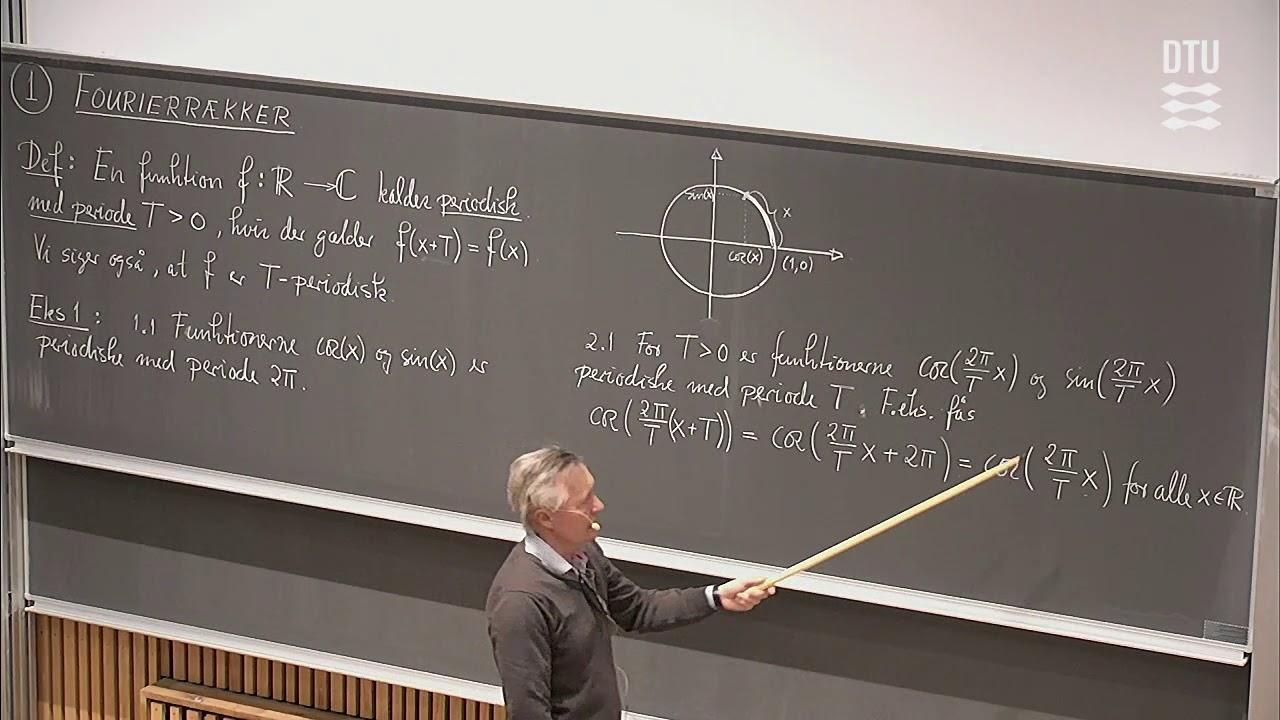 Lek. 9 | Fourierrækker For Stykkevis Differentiable Periodiske Funktioner (Part 1/2)