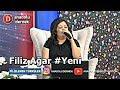 Hakkın Helal Eyle Anam - Filiz Ağar !!