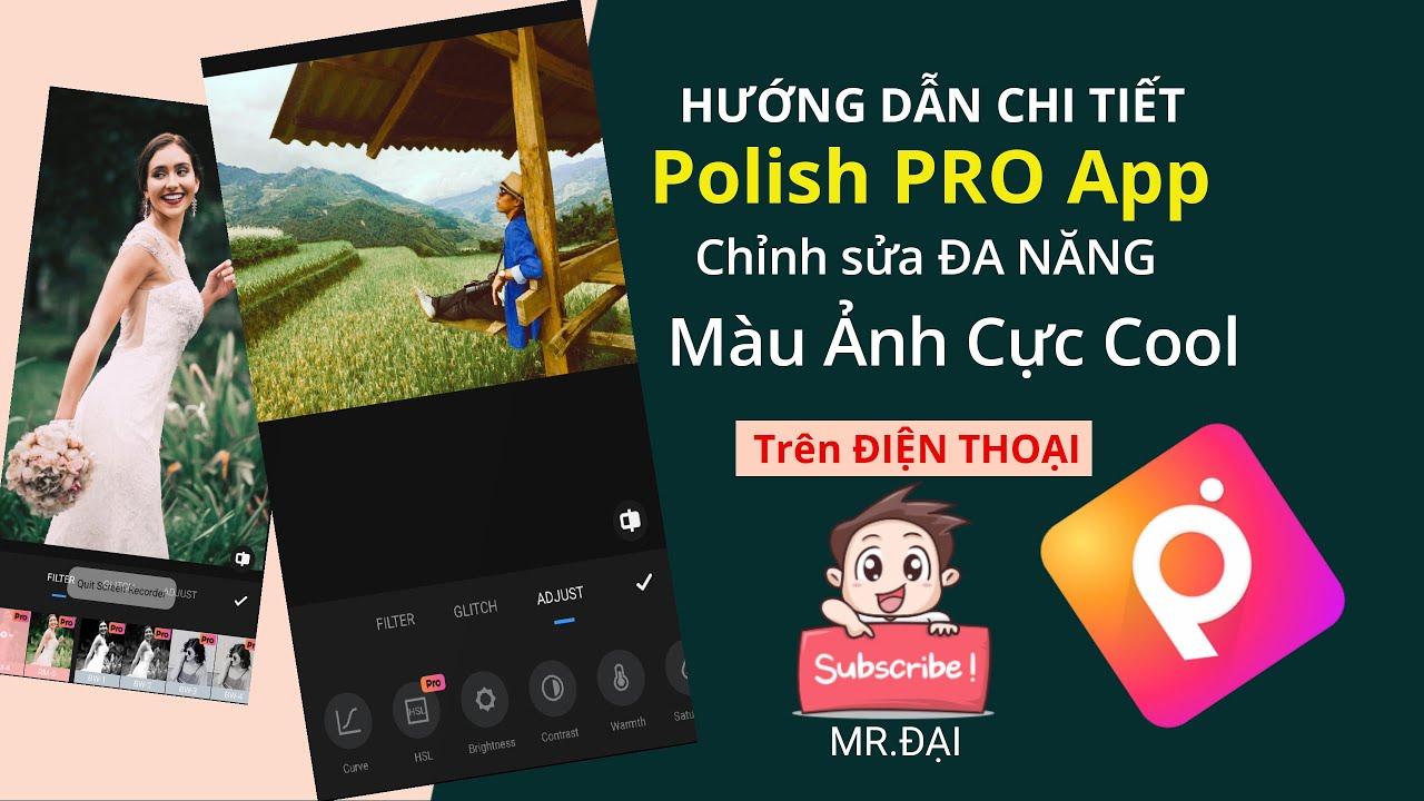 Hướng dẫn sử dụng chi tiết App Photo Editor Pro – Polish 2020 chỉnh ảnh  Xịn Sò Triệu Follow Mr.Đại