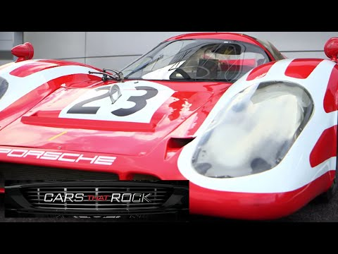 Cars that Rock - Test Driving the Porsche 917