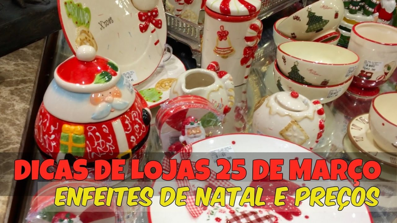 VLOG 25 DE MAR u00c7O DICAS DE LOJAS E PRE u00c7OS DECORA u00c7ÃO DE NATAL YouTube -> Decoração De Natal Para Loja Infantil
