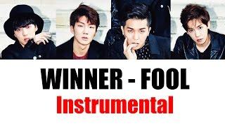 WINNER - Fool (Instrumental/Karaoke) by songainlover
