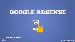 How Google Adsense Works (Money Making Strategies COURSE) 3/10