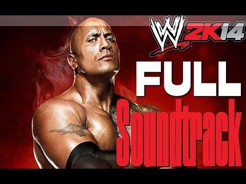 WWE 2K14 Full Soundtrack - [FULL-HD] 2 Hours FULL Soundtrack from WWE2 K14