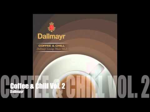 Dallmayr Coffee & Chill Vol.2 (In The Mix) / (Karmaloft)