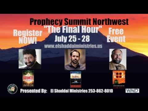 Prophecy Summit Northwest - July 25-28, 2015 - Tacoma, Washington