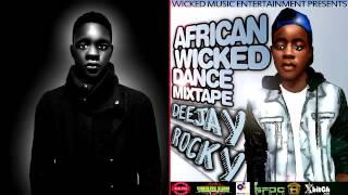 2015 AFRICAN WICKED DANCE MIXTAPE BY DJ ROCKY || VPlus