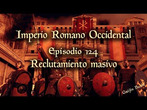 Attila Total War - Campaña Imperio Romano Occidental - 124 - Reclutamiento masivo