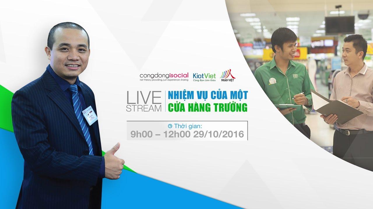 [LIVE] Workshop: NHIỆM VỤ CỦA CỬA HÀNG TRƯỞNG