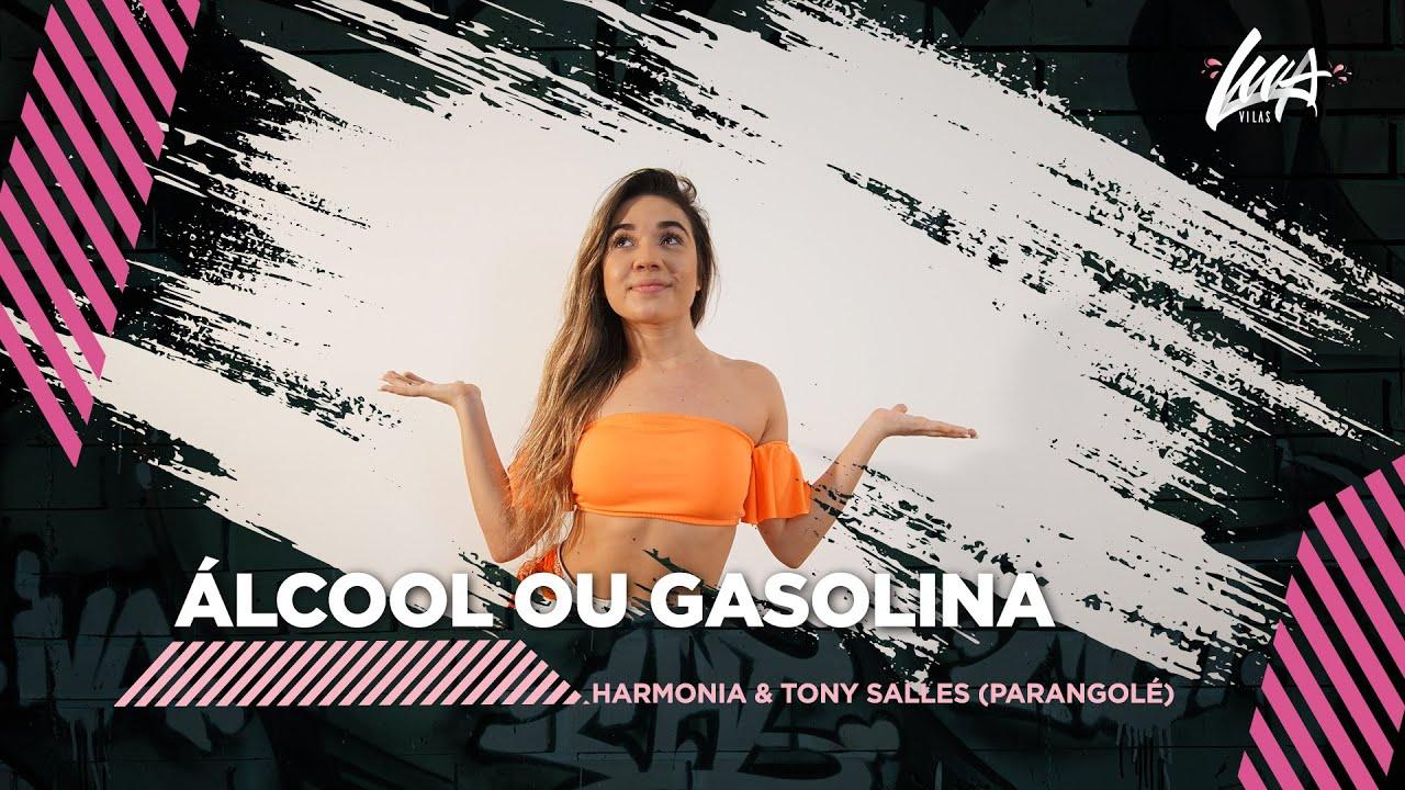 ÁLCOOL OU GASOLINA - Harmonia e Tony Salles (Parangolé) | Coreografia #LuaVilas