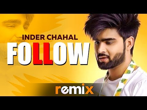 Follow (Remix) | Inder Chahal Feat Whistle | Dj Shadow | Latest Remix Songs 2019 | Speed Records