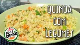 Quinoa com legumes - Canal Doce Rango
