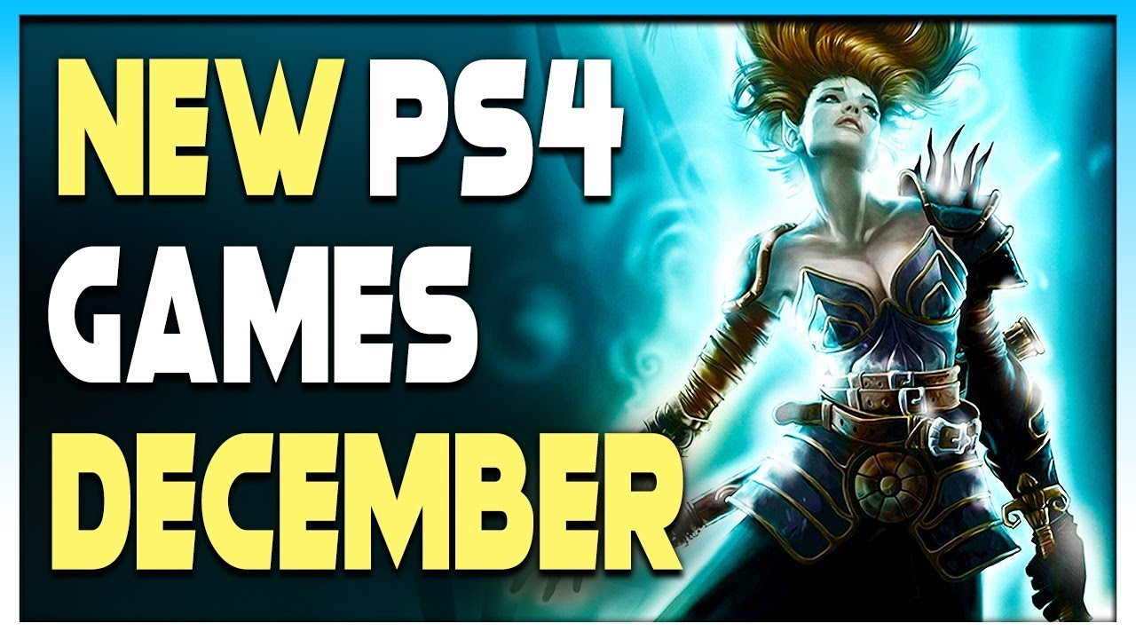 7 Awesome New Ps4 Games Coming In December 2019 Upcoming Games 2019 Youtube