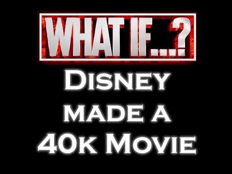 What If Disney Made A Warhammer 40k Movie?