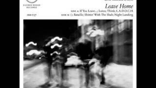 The Men -  Leave Home [full album]