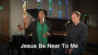 """Song of the Week - #17 - """"Jesus Be Near To Me"""" - Tommy Walker"""
