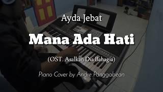 """Download Mana Ada Hati (Yang Ingin Trus Disakiti) """"OST. Asalkan Dia Bahagia"""" - Ayda Jebat   @andrepunkgabean Mp3"""