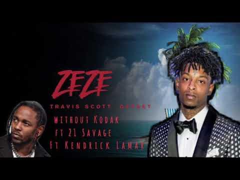 21 Savage - Zeze Ft. Travis Scott, Offset, Kendrick Lamar