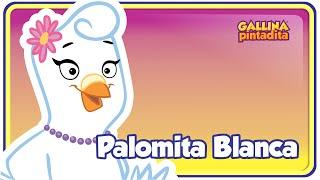 Repeat youtube video Palomita Blanca - Gallina Pintadita 1 - Oficial - Canciones infantiles para niños y bebés