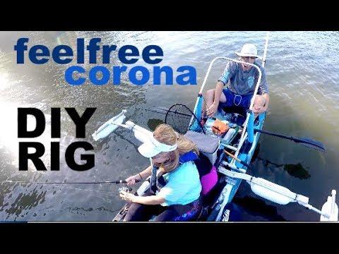 tips w/ ty- FEEL FREE CORONA PONTOON MODS- kayak diy rig