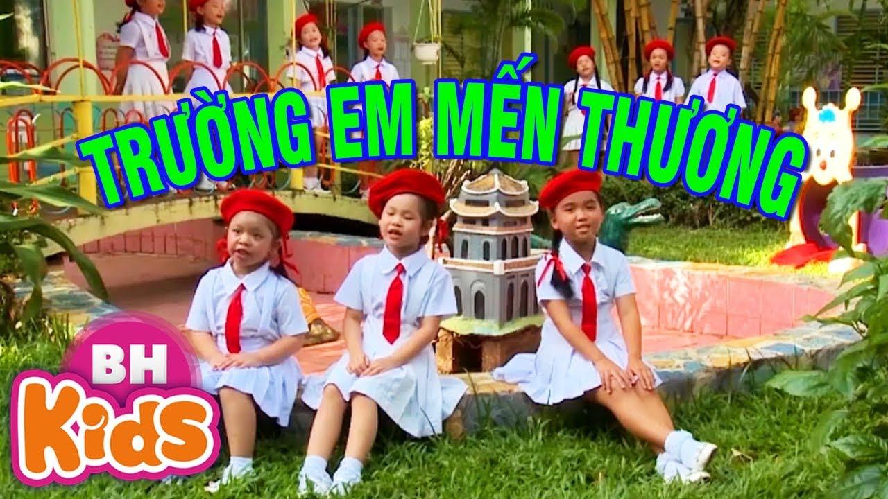 Trường Em Mến Thương ♫♫ Nhạc Thiếu Nhi Vui Nhộn