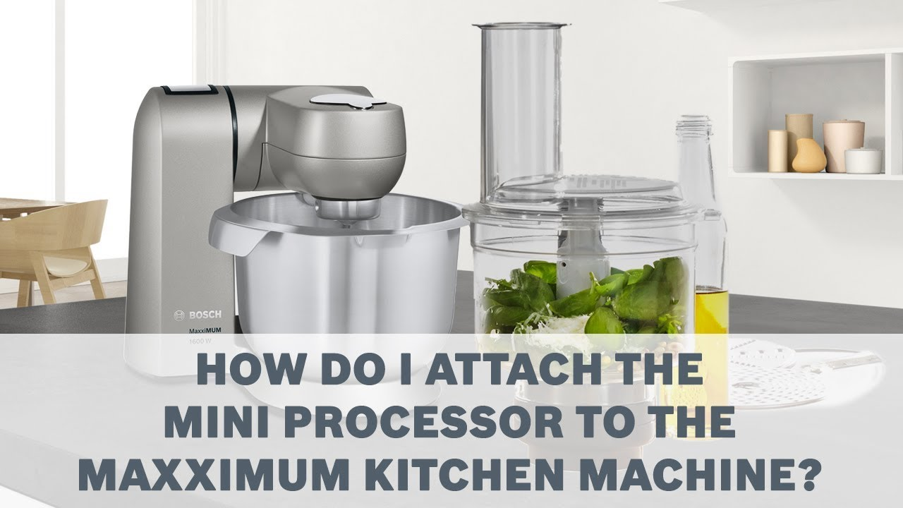 Mini Processor Bosch Maxximum Kitchen Machines Accessories User