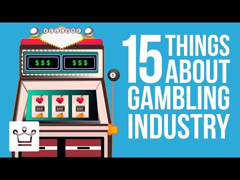 15 Things You Didn't Know About The Gambling Industry