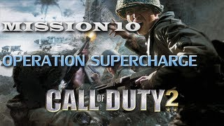 "Call of Duty 2: Mission 10 ""Operation Supercharge"" ᴴᴰ"
