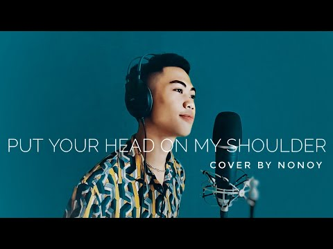 Put Your Head On My Shoulder by Paul Anka | Cover by Nonoy