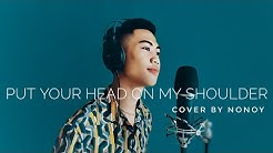 Nonoy - Put Your Head On My Shoulder (Paul Anka Cover)