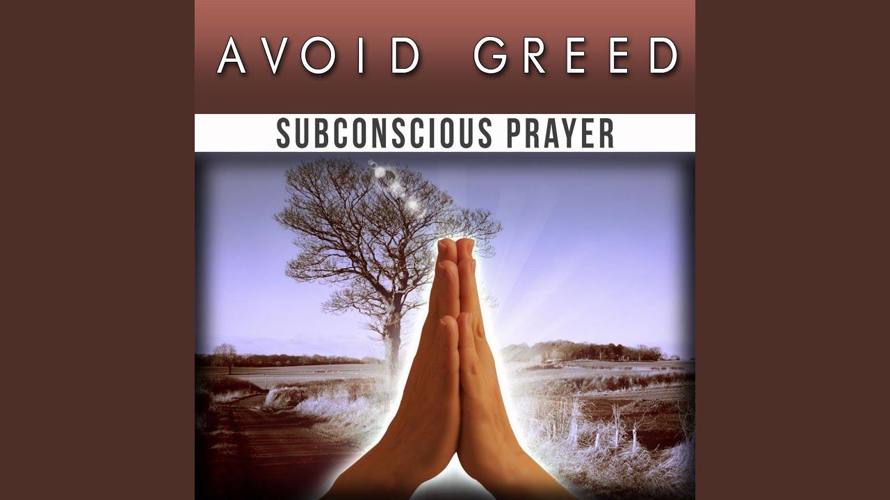 Avoid Greed