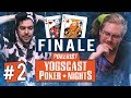 Yogscast Poker Nights | Grand Finale #2 - Bullies and Lies