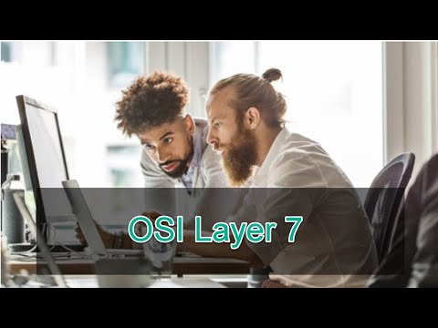 OSI Layer 7: Sharpen Your Network Skills