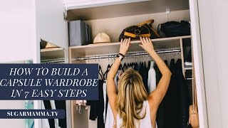 One of Sugar Mamma's most viewed videos: How To Build A Capsule Wardrobe - 7 Easy Steps || SugarMamma.TV