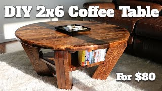 DIY Burntwood Coffee Table - Only Cost $80 To Make!  (using 2x6's from Home Depot)