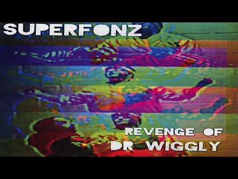 "SUPERFONZ - ""Revenge of Dr. Wiggly"" - Music [Metal / Rap]"