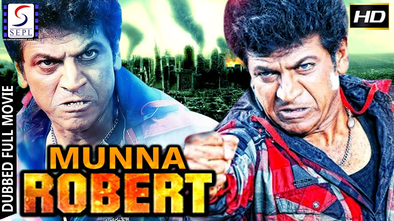 Download Munna Robert - Dubbed Hindi Movies 2017 Full Movie HD l Shivarajkumar, Genilia